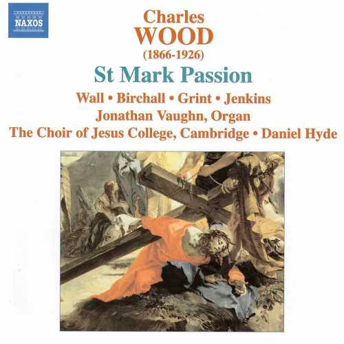 Image of Charles Wood: St Mark Passion